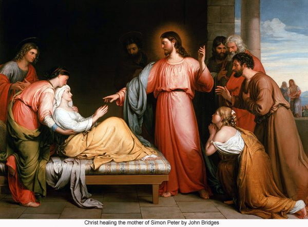 john bridges christ healing the mother of simon peter 600x443 - Vợ của Thánh Phêrô, bà là ai?