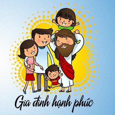 gia dinh hanh phuc - Vai Trò Của Cha Mẹ Trong Việc Giáo Dục Đức Tin Trong Gia Đình Kitô Giáo